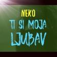 Neko - 2019 - Ti si moja ljubav