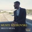 Musti Izeirovski - 2018 - Sreco Moja