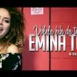Emina Tufo & Indians - 2018 - Volela bih da te vidim