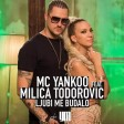 MC Yankoo & Milica Todorovic - 2017 - Ljubi me budalo