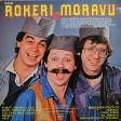 Rokeri S Moravu - 1982 - Corbast Pasulj Volem