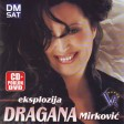 Dragana Mirkovic - 2009 - Eksplozija