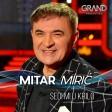 Mitar Miric - 2019 - Sedi mi u krilo