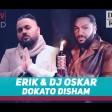 Erik & DJ Oskar - 2018 - Dokato disham