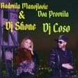 Rada Manojlovic feat. DJ Shone - Dva promila - Dj Coso 2017