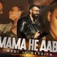 Medi feat. Dessita - 2019 - Mama ne dava