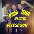 Sha feat. Djani - Idi lutko  Dj Coso 2017