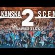Bakaprase x Lazic - 2019 - Balkanska scena 2