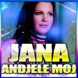 Jana - Andjele Moj- Dj Coso 2017