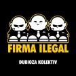 Dubioza kolektiv - 2018 - Firma ilegal