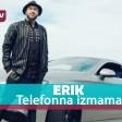 ERIK - 2019 - Telefonna izmama