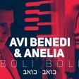 Avi Benedi & Anelia - 2019 - Boli boli