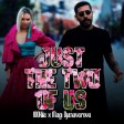 100 KILA feat. Magi Djanavarova - 2018 - Just the two of us