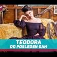 Teodora - 2019 - Do posleden dah