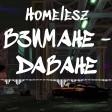Homelesz - 2019 - Vzimane davane