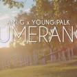 Ami G x Young Palk - 2018 - Bumerang