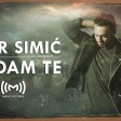 Igor Simic - 2018 - Ne dam te