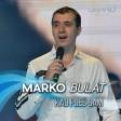 Marko Bulat - 2019 - Kad pijes sam