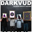 11 - Darkvud - 2016 - Produzni Kabel (Album Version)