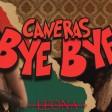 Caneras - 2019 - Bye bye