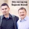 Stajerski Brendi - 2017 - Oce vse naj naj