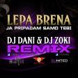 Lepa Brena - Ja pripadam samo tebi (DJ Dani ft. DJ Zoki Remix)