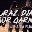 Buraz Djans x Igor Garnier - 2018 - Mala rejverka (feat.  Gazda Paja)