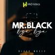 Mr.Black - 2019 - Bye bye