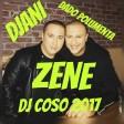DADO POLUMENTA FT. DJANI - ZENE - DJ ĆOSO 2017