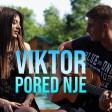 Viktor - 2019 - Pored nje