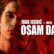 Ivan Jegdic x Meta - 2020 - Osam dana