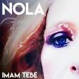 Nola - 2019 - Imam tebe
