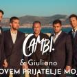 CAMBI & Giuliano - 2020 - Zovem prijatelje moje
