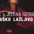 Jelena Gerbec & DJ Erke - 2020 - Musko lazljivo
