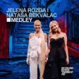 Natasa Bekvalac & Jelena Rozga - 2021 - Medley