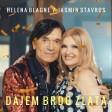 Jasmin Stavros & Helena Blagne - 2018 - Dajem brdo zlata