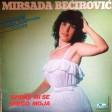 Mirsada Becirevic - 1983 - Svidjas mi se sreco moja