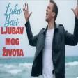 Luka Basi - 2021 - Ljubav mog zivota