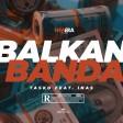 Tasko feat. Inas - 2020 - Balkan banda