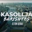 Elton Qeraj - 2020 - Kasollja e Barishtes