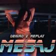 Deniro x Replay - 2021 - Mesaj
