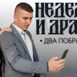 Nedeljko i Dragan - 2020 - Dva pobratima