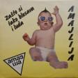 Amajlija - 1990 - Zasto si tako blesava i luda