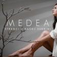 Medea - 2020 - Stranci u nasoj sudbini
