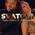 Ivana Selakov i Aca Lukas - 2021 - Svatovi
