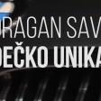 Dragan Savic - 2020 - Decko unikat