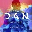 Dino Merlin - 2021 - Jedan dan jedna noc