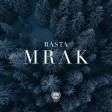 Rasta x DJ Link - 2019 - Mrak