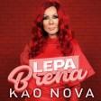 Lepa Brena - 2018 - Kao nova