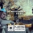 El Makedoner x ES-EY - 2020 - Angeli